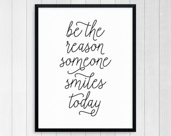 PRINTABLE ART, Make Someone Smile Today, Print Art, Motivational Poster, Inspirational Quote, Black and White, Wall Art, Typography Art