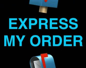 Put my order first and express my postage .