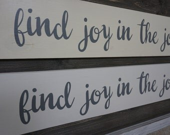 find joy in the journey, wood sign, inspirational sign, home decor