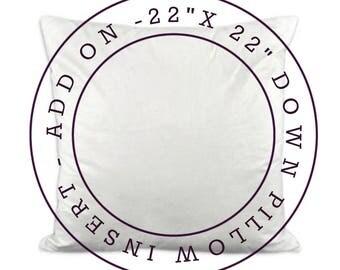 ADD ON - 22x22 Down Pillow Insert