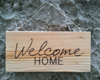 Welcome Sign, Welcome Home Signe, Wooden Sign, Print on Wood, Home Decor, Welcome Wood Sign, Door Sign, Gift for Hostess, Fathers Day