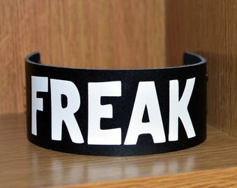 Freak leather bracelet - punk leather bracelet - leather cuff - leather cuffs - punk accessories - punk wristband - punk jewellery