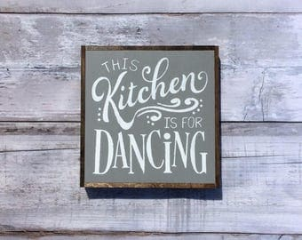 This Kitchen Is For Dancing Sign, Funny Kitchen Signs, Kitchen Signage, Kitchen Decor, Kitchen Sign, Funny Kitchen Puns, Kitchen Sign