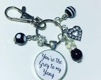 You're the Grey to my Yang keyring,  Greys anatomy, gift for friend, friend gift