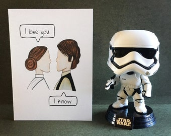 Star Wars Card - Han Solo & Princess Leia I Love You I Know  Valentines/Anniversary/Just Because/ Love Card