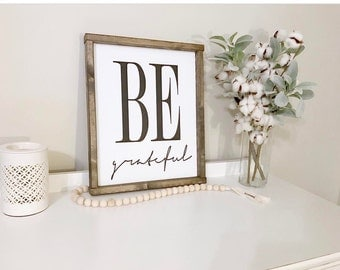 Be Grateful Framed Wood Sign