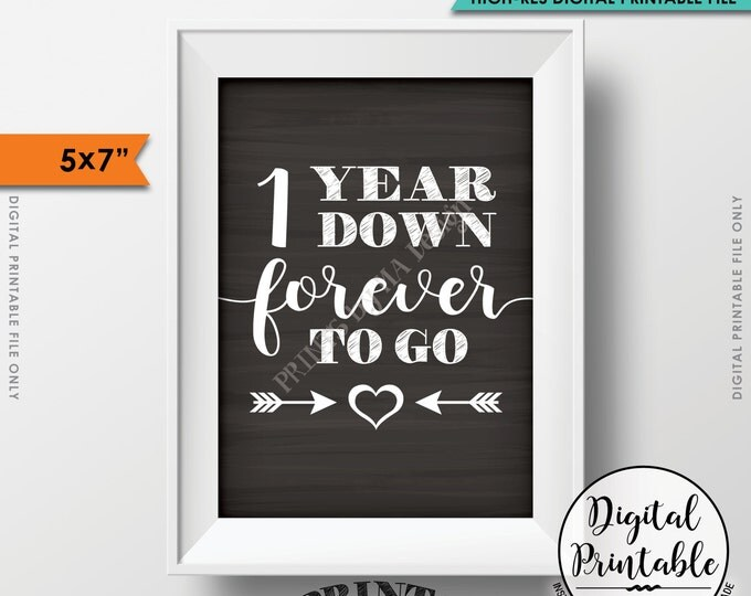 """1 Year Down Forever to Go Wedding Anniversary Gift, Wedding Gift, 1st Anniversary Gift, Instant Download 5x7"""" Chalkboard Style Printable"""