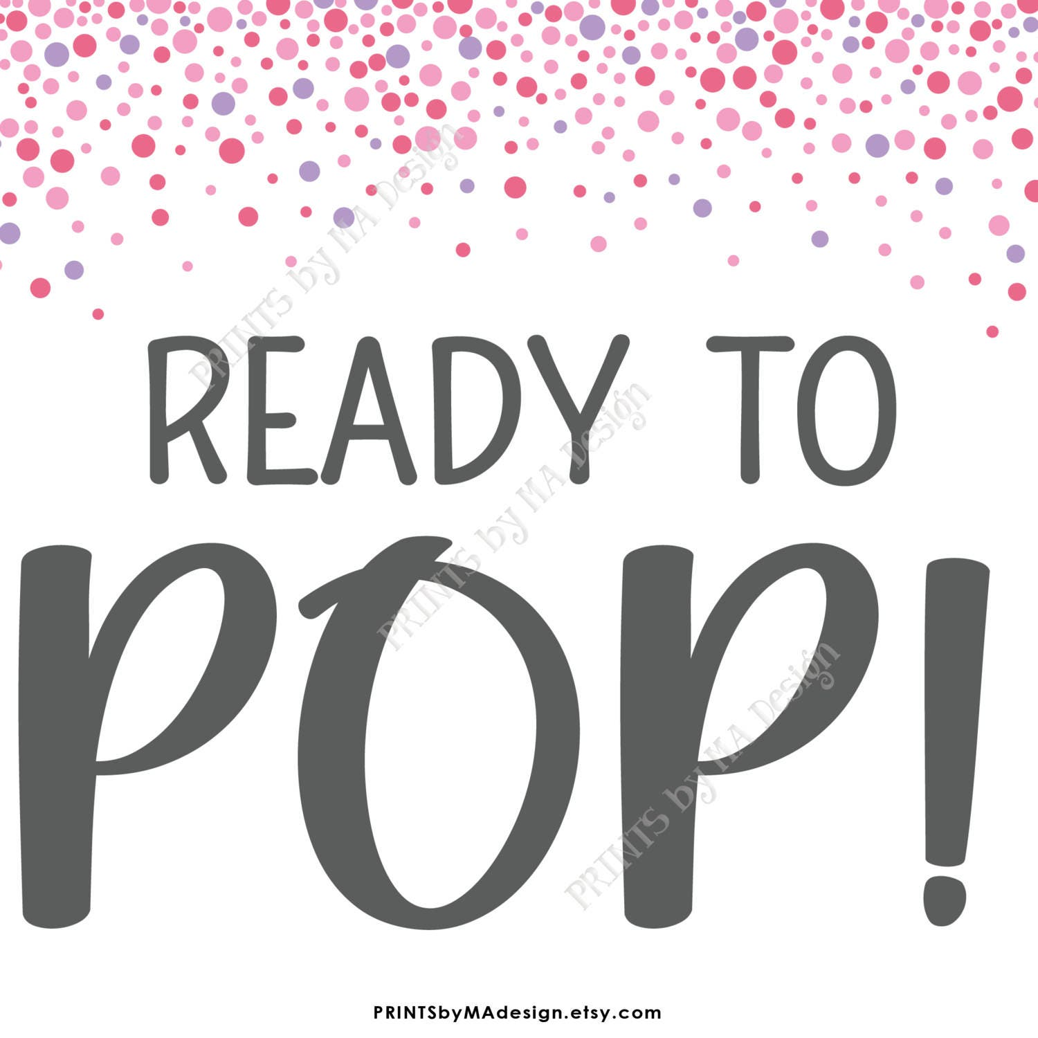 Ready to Pop Baby Shower Sign Popcorn Cake Pop Pink Confetti