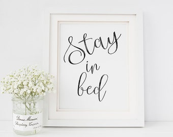 Inspirational quote print - inspirational quote wall art -Stay in bed typography print
