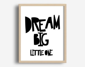 Inspirational Print, Dream Big, Printable Quote, Printable Art, Typography Quote, Wall Art, Digital download