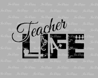 Teacher life svg dxf eps png, Teacher Life design, Life SVG File, svg file for Cricut, Silhouette, svg cutting file, teacher life files