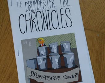 The Drumpfster Fire Chronicles Zine