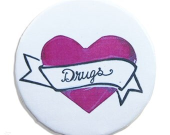 I Heart Drugs pin
