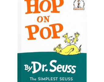 Hop on Pop (I Can Read It All By Myself)    A Dr. Seuss favorite!