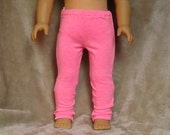 Bright Pink Leggings ~ Handmade to fit like American Girl Doll Clothes, 18 inch doll clothes