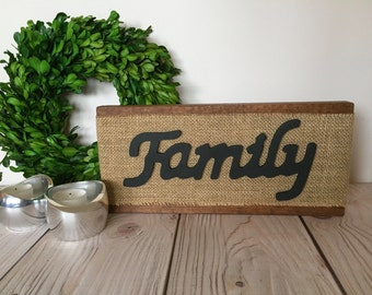 Wood Family Sign - Burlap Sign - Rustic Family Sign - Rustic Wall Decor - Rustic Home Decor - Family Wall Decor - Family Sign - Wood Signs