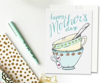 Mother's Day Card // Card for Moms // Teacups // Unique Mother's Day Card // Love card // Hand drawn Card