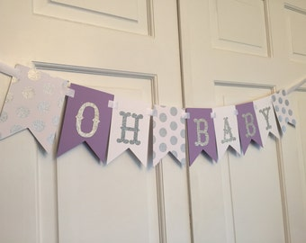 """Purple and Silver Oh Baby Banner, Oh Baby Banner, Silver and Purple Baby Shower, Gold and Purple Oh Baby Banner, """"Oh Baby"""" Shower Banner"""
