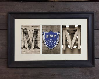 EMT Mom,  Gift, Paramedic, First Responder, Letter Art Sign, Architectural Letter Art - Mother's Day Gift