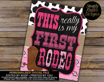 Cowgirl First Birthday Rodeo Sign