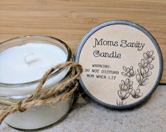 Mom Sanity Candle - Mom Gift - Personalized Mother's Day Gift -