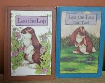 Serendipity Books 1977 Leo the Lop and 1979 Leo the Lop (Tail Two)/Vintage Hardcover Books/Collectible by Stephen Cosgrove and Robin James