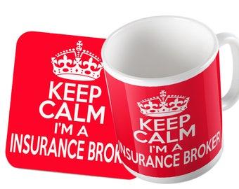 Keep Calm I'm a Insurance Broker Mug and Coaster Set Double Pack