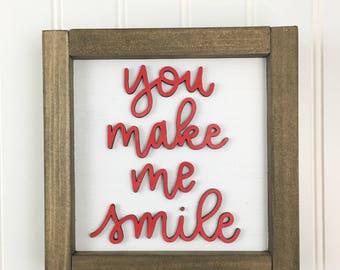 You make me smile hand lettered 3d framed sign