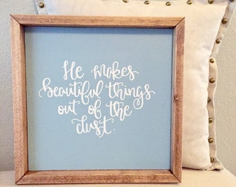 He makes beautiful things out of dust sign, you make beautiful things Gungor lyrics, Christian gift, gifts for Christians, Baptism gift