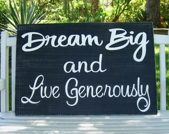 Dream Big Live Generously Large Sign,Motivational Home Decor,Signs with Quotes,Signs with Sayings,Large Wall Art,Inspirational Home Decor