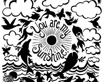 You Are My Sunshine - Silkscreen Print