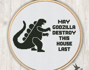 May Godzilla Destroy Your House Last Cross Stitch Pattern, modern cross stitch pattern, funny cross stitch pattern