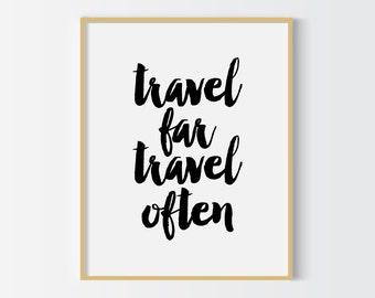 Travel far travel often printable quote, printable art, downloadable print, modern wall art, typography print, wall decor,digital download