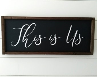 This is Us Painted Wood Sign - This Is Us Sign - Farmhouse Sign - Wedding Gift Sign - Gallery Wall Sign