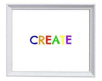 Create 8x10 Printable, Kid Decor, Kids Room, Playroom, Classroom Decor, ArtRoom, Nursery Art, Immediate Download, Create Print, Colorful Art