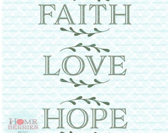 Faith Hope Love Bundle Christian Religious Sign Ideas svg dxf eps jpg ai cutting files for Cricut Silhouette & other machines