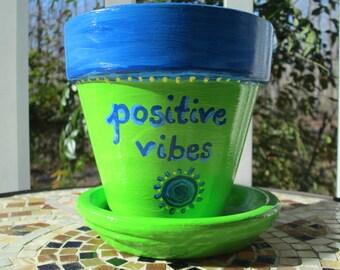 Hand Painted Positive Vibes Indoor-Outdoor Decorative Flower Pot - 4 inch terracotta pot