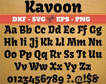 Kavoon cricut and cameo fonts download; Svg, Dxf, Eps, Png; Silhouette studio, fonts for silhouette, Cursive Svg Font, font svg Cricut laser