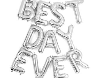 "BEST DAY EVER Letter Balloons | 16"" Silver Letter Balloons 