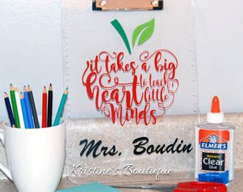 It Takes a Big Heart to Teach Little Minds Teacher Clipboard with Ruler | Teacher Appreciation Gift | Personalized Clipboard