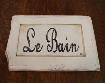 Small Le Bain Sign, Antique, Reclaimed Wood, Repurposed, French Bath