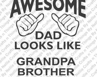 This is what an Awesome Dad look like SVG