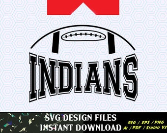 Indians Football SVG Vinyl Cutting Decal, for Mugs, T Shirts, Cars  SVG files for Silhouette Cameo Cut Files,  SVG  Decal