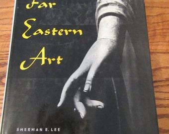 1960 CIRCA ** History of Far Eastern Art ** Sherman E. Lee **  sj