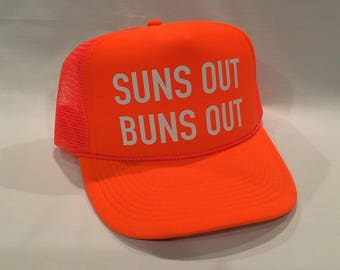Suns Out Buns Out, Neon Orange, Trucker Hat