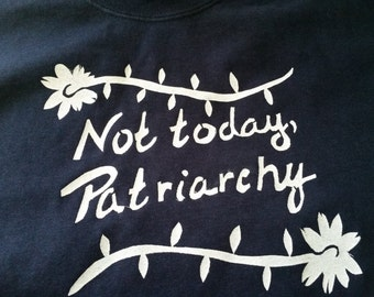 Not Today Patriarchy T-Shirt Screen Printed Men's Navy Crew Neck