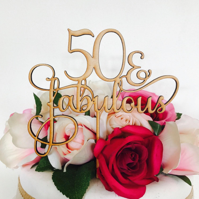 Fabulous 50 Cake Topper: 50 & Fabulous Cake Topper 50th Birthday Cake Topper Cake