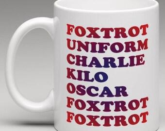 Phonetic Foxtrot etc  - Novelty Mug