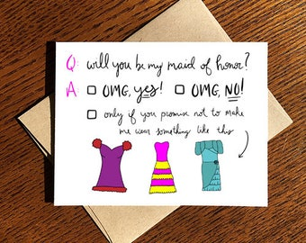 Bridal Party Card - Will You Be My MOH/Bridesmaid? - Maid of Honor - Bridesmaids - Ugly Dresses