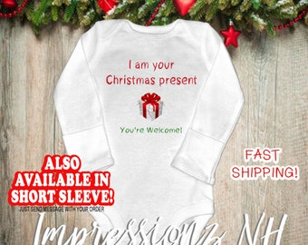Funny baby christmas one-piece bodysuit shirt - I am your present